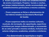 Prefeitura anuncia medidas preventivas. Aulas e eventos estão suspensos. Saiba mais.